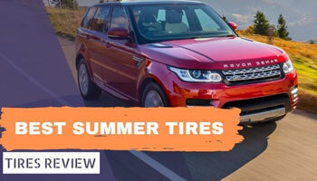 Best Summer Tires Review 2020: Top 1 Continental