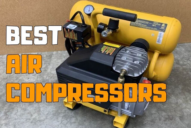 Top 11 Best Air Compressor Brand To Purchase 2020